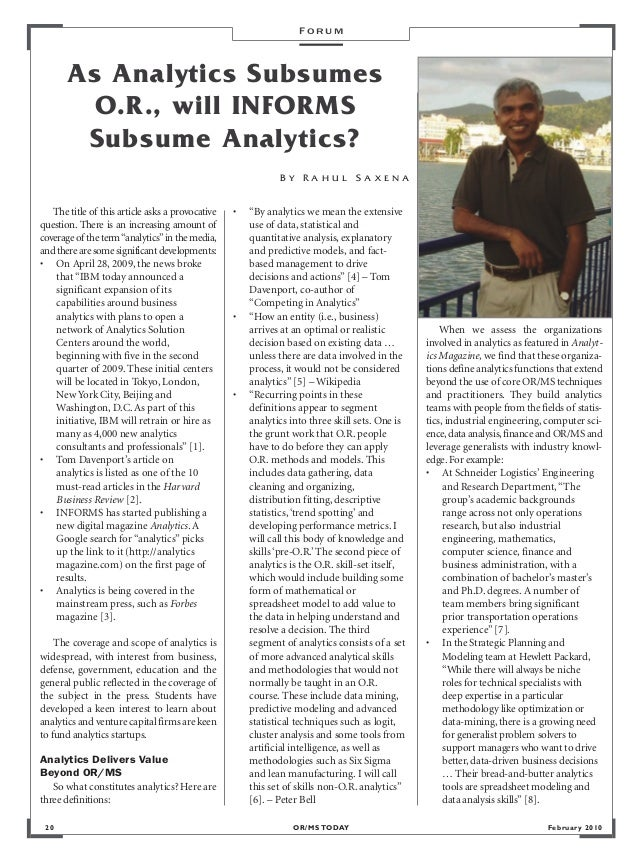 FORUM       As Analytics Subsumes         O.R., will INFORMS        Subsume Analytics?                                    ...