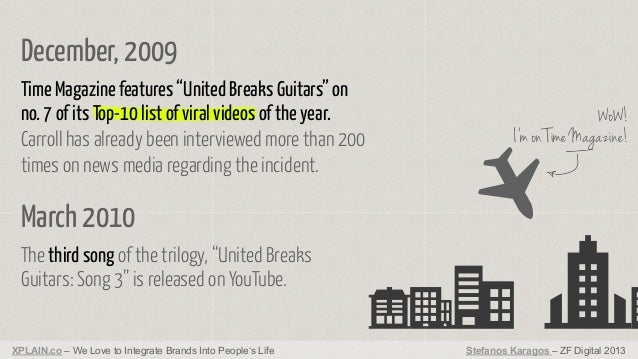 "December, 2009 Time Magazine features ""United Breaks Guitars"" on no. 7 of its Top-10 list of viral videos of the year. Car..."