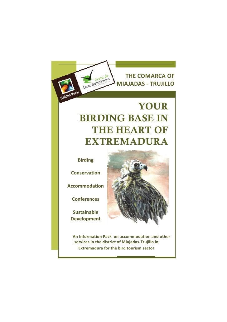 THECOMARCAOF                               MIAJADAS‐TRUJILLO                     YOUR         BIRDING BASE IN      ...