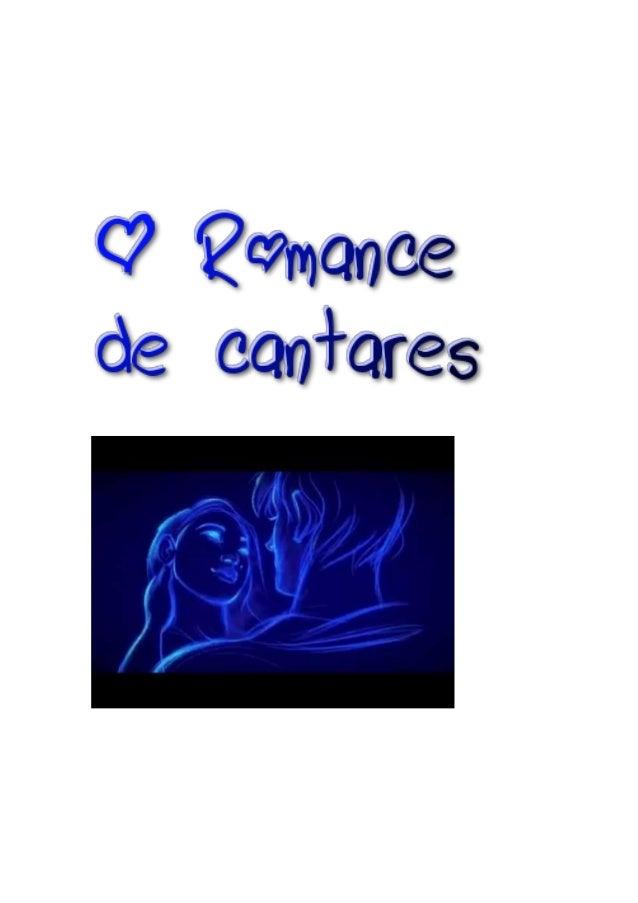 O ROMANCE DE CANTARES