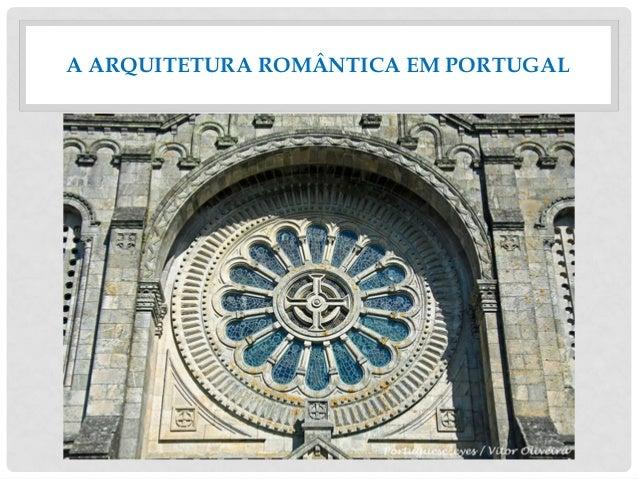 A ARQUITETURA ROMÂNTICA EM PORTUGAL