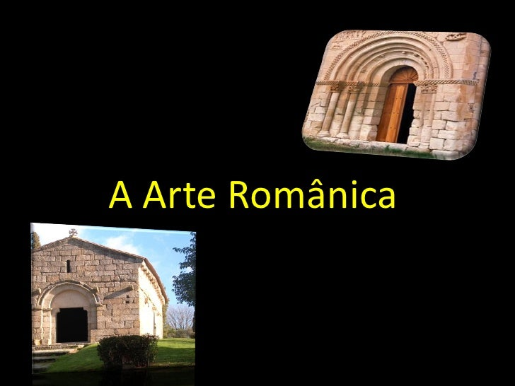 A Arte Românica