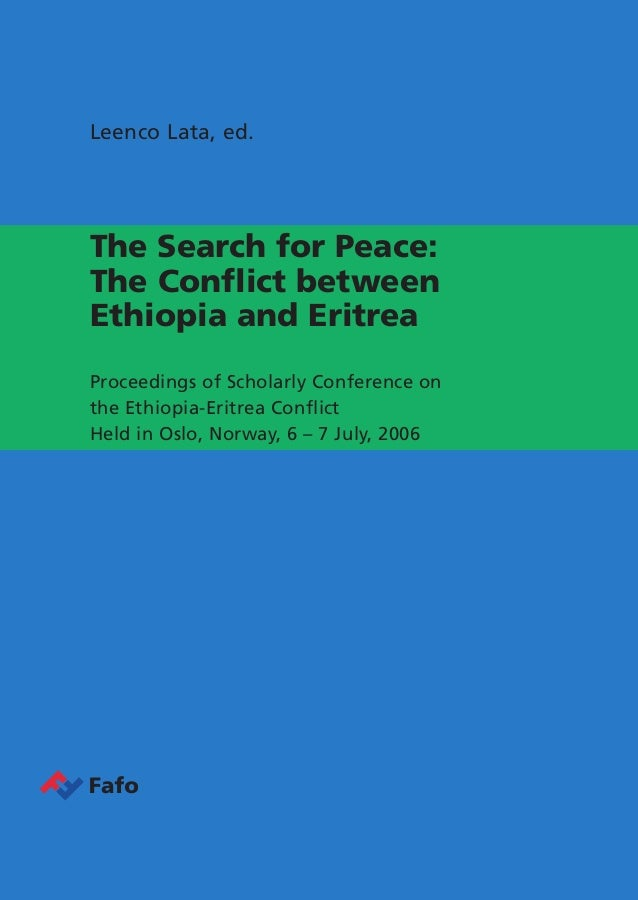 The conflict between Ethiopia and Eritrea is one of the most entrenched conflicts in the world today. Focusing on the dema...