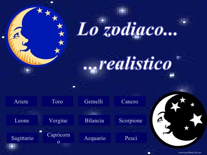 <ul>Ariete </ul><ul>Toro </ul><ul>Gemelli </ul><ul>Cancro </ul><ul>Leone </ul><ul>Vergine </ul><ul>Bilancia </ul><ul>Scorp...