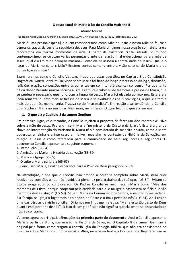 1 O rosto atual de Maria à luz do Concílio Vaticano II Afonso Murad Publicado na Revista Convergência, Maio 2013, XLVIII, ...