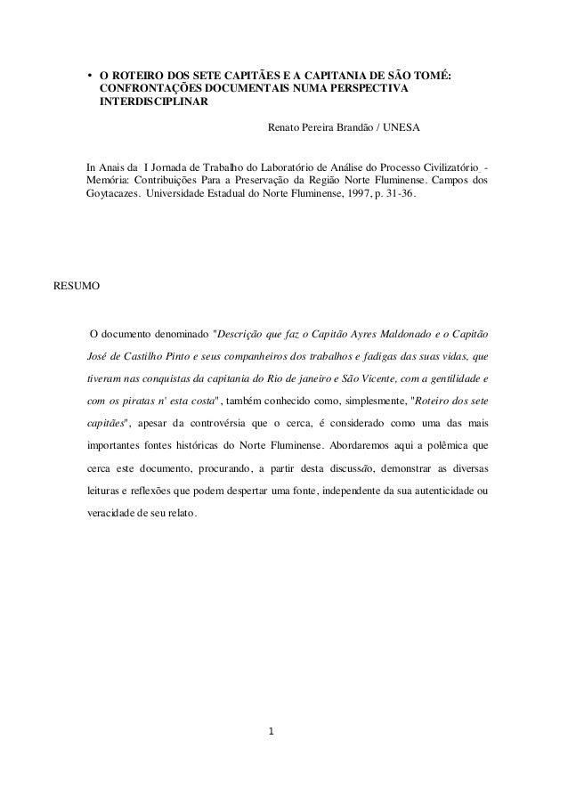 • O ROTEIRO DOS SETE CAPITÃES E A CAPITANIA DE SÃO TOMÉ: CONFRONTAÇÕES DOCUMENTAIS NUMA PERSPECTIVA INTERDISCIPLINAR Renat...