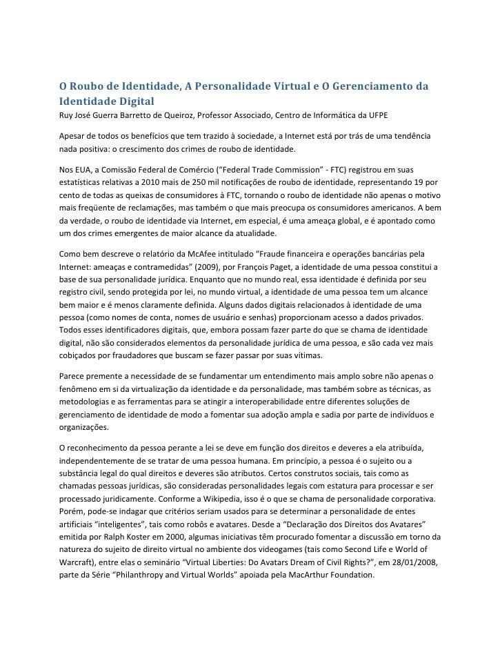 O Roubo de Identidade, A Personalidade Virtual e O Gerenciamento daIdentidade DigitalRuy José Guerra Barretto de Queiroz, ...