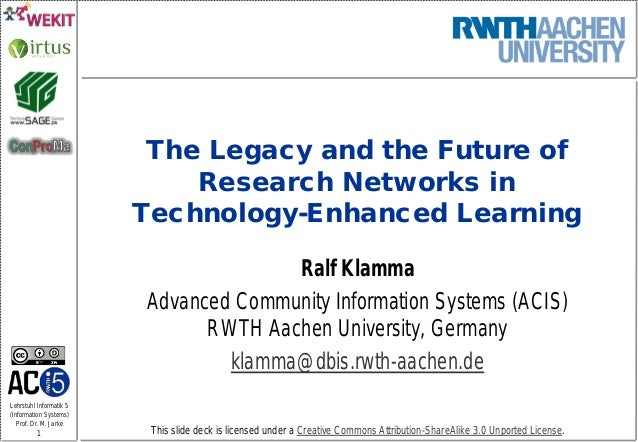 Lehrstuhl Informatik 5 (Information Systems) Prof. Dr. M. Jarke 1 This slide deck is licensed under a Creative Commons Att...
