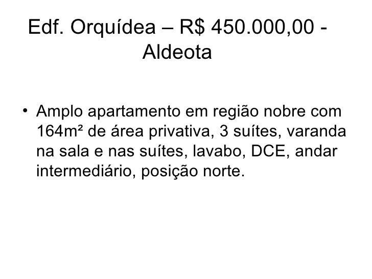 Edf. Orquídea – R$ 450.000,00 - Aldeota <ul><li>Amplo apartamento em região nobre com 164m² de área privativa, 3 suítes, v...