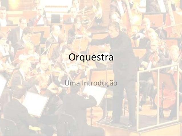Orquestra Uma Introdução