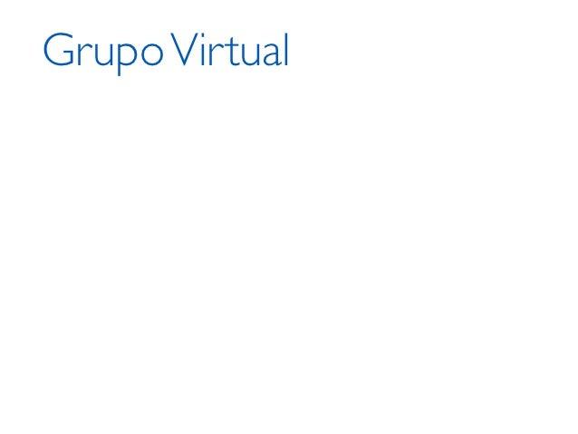 Grupo Virtual‣   Agrupamento máquinas com mesma função    ‣   Configuração    ‣   Rede/balanceamento