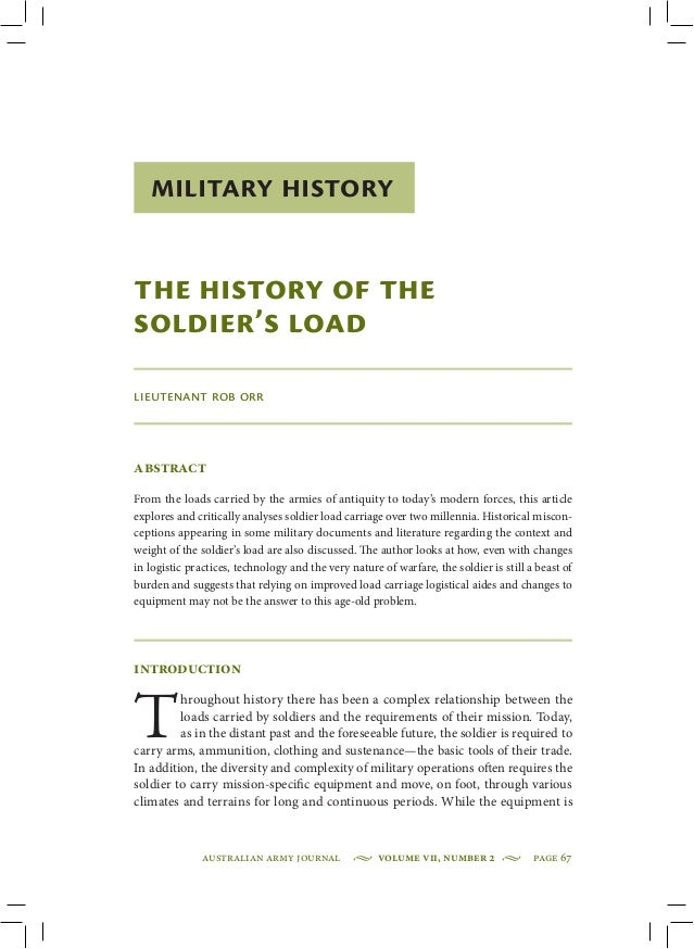 Australian Army Journal • Volume VII, Number 2 • page 67 Military History The History of the Soldier's Load Lieutenant...