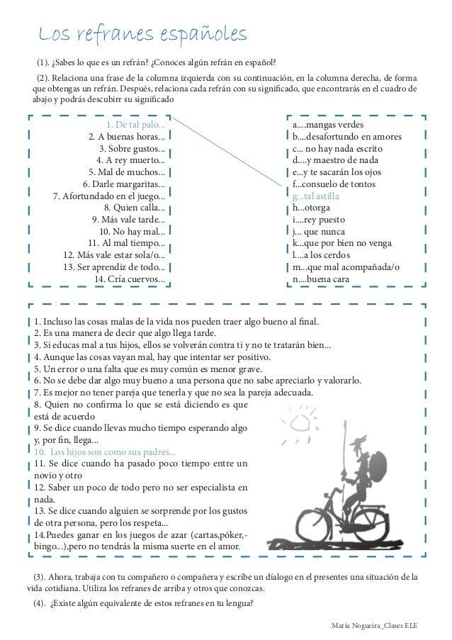 (1). ¿Sabes lo que es un refrán? ¿Conoces algún refrán en español?(2). Relaciona una frase de la columna izquierda con su ...