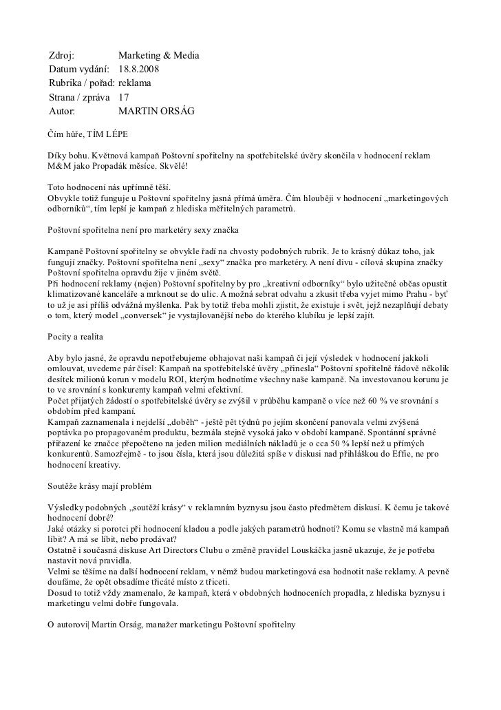 Zdroj:              Marketing & MediaDatum vydání:       18.8.2008Rubrika / pořad:    reklamaStrana / zpráva     17Autor: ...