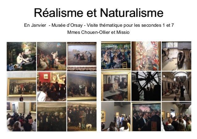 Réalisme et Naturalisme En Janvier - Musée d'Orsay - Visite thématique pour les secondes 1 et 7 Mmes Chouen-Ollier et Miss...