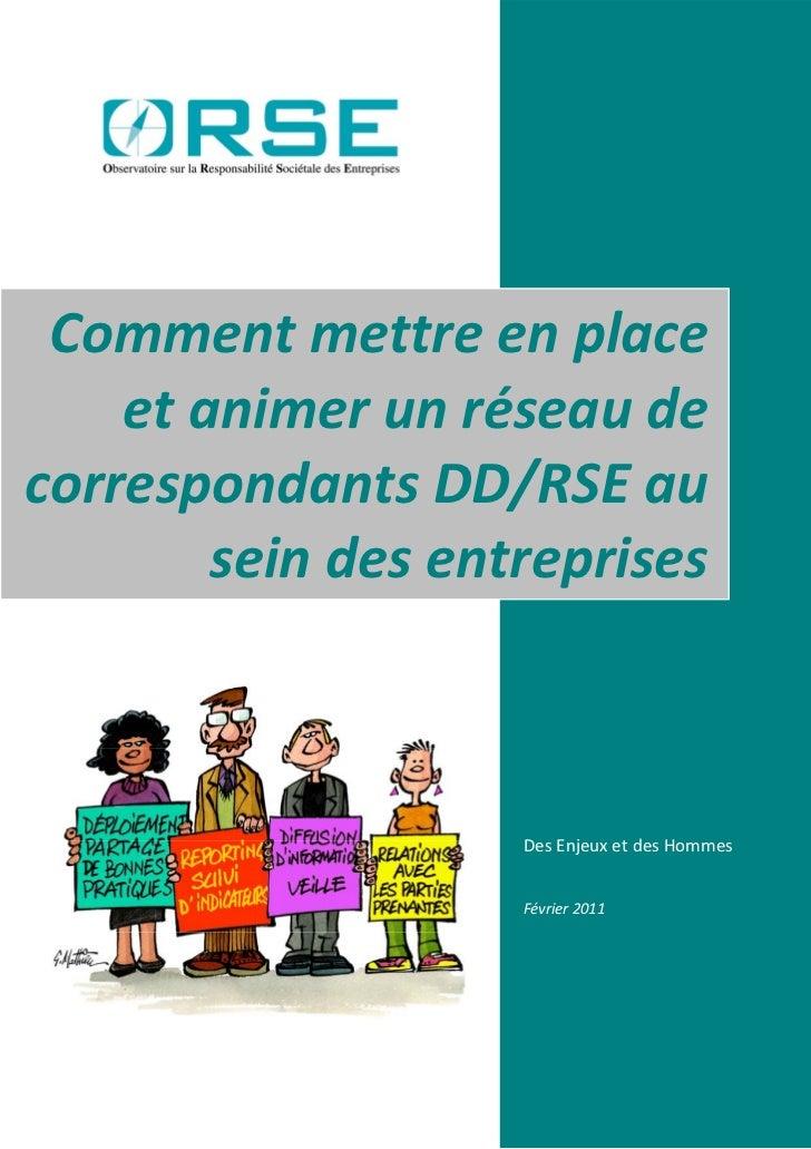 Commentmettreenplace                etanimerunréseaude  correspondantsDD/RSEau    ...