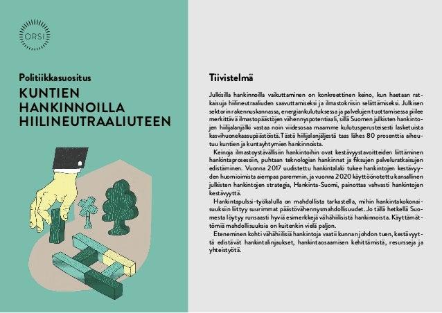 Politiikkasuositus / KUNTIEN HANKINNOILLA HIILINEUTRAALIUTEEN 5.3.2021 1 Politiikkasuositus KUNTIEN HANKINNOILLA HIILINEUT...