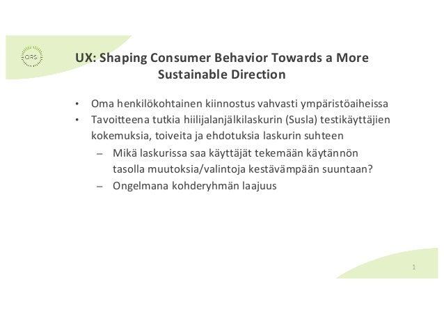 Annastina Saari - UX ja jalanjälkimittarien vaikuttavuus Slide 2