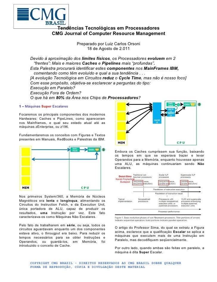 Tendências Tecnológicas em Processadores                   CMG Journal of Computer Resource Management                    ...