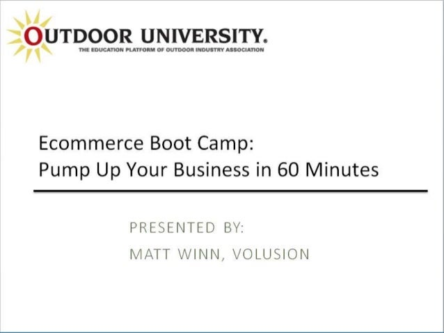 Confidential and Proprietary Information Ecommerce Boot Camp: Start Your Online Business in 60 Minutes
