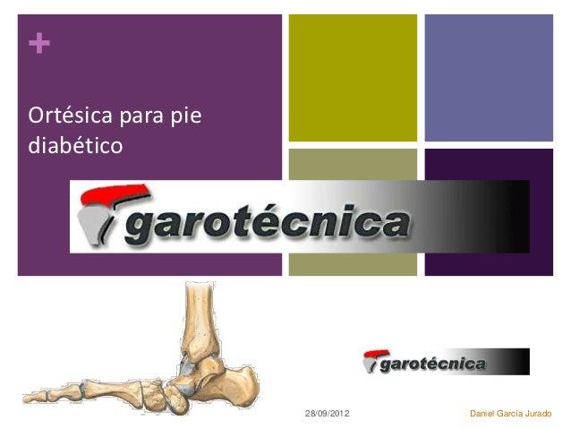 +Ortésica para piediabético                    28/09/2012   Daniel García Jurado