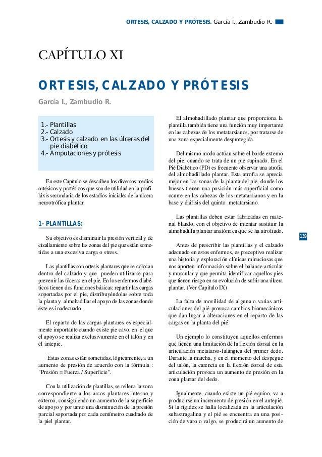 ORTESIS, CALZADO Y PRÓTESIS. García I., Zambudio R.CAPÍTULO XIORTESIS, CALZADO Y PRÓTESISGarcía I., Zambudio R.           ...