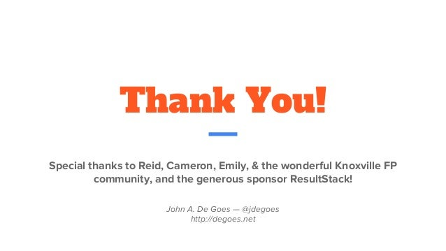 Thank You! Special thanks to Reid, Cameron, Emily, & the wonderful Knoxville FP community, and the generous sponsor Result...