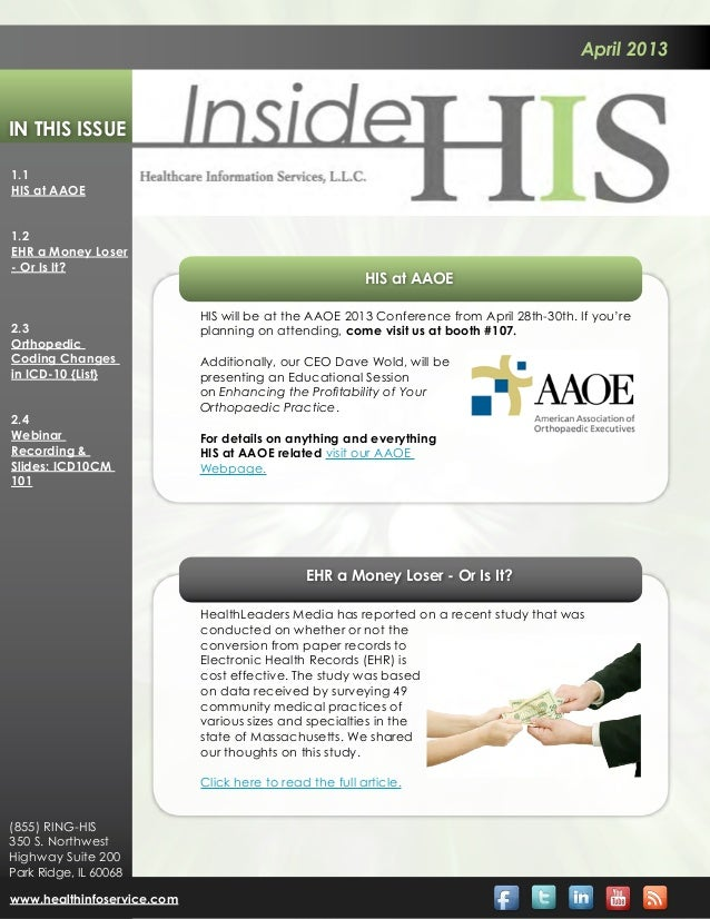 April 2013In This Issue1.1HIS at AAOE1.2EHR a Money Loser- Or Is It?                                                      ...