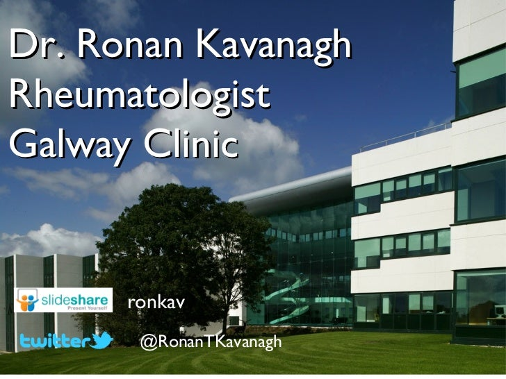 Dr. Ronan KavanaghRheumatologistGalway Clinic      ronkav       @RonanTKavanagh