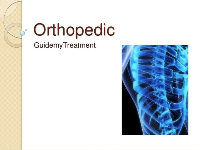 Orthopedic GuidemyTreatment