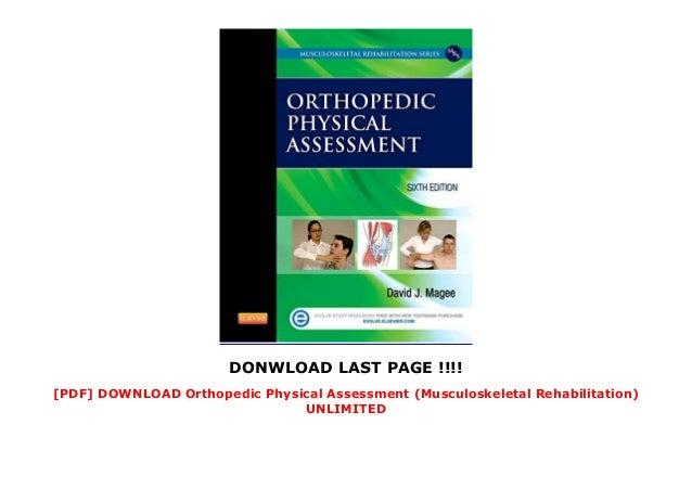 [PDF] DOWNLOAD Orthopedic Physical Assessment (Musculoskeletal Rehabilitation) UNLIMITED Slide 3