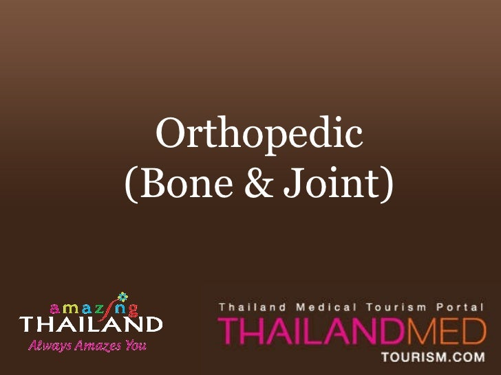 Orthopedic (Bone & Joint)