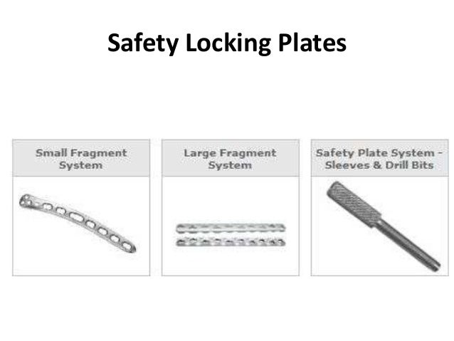 Safety Locking Plates