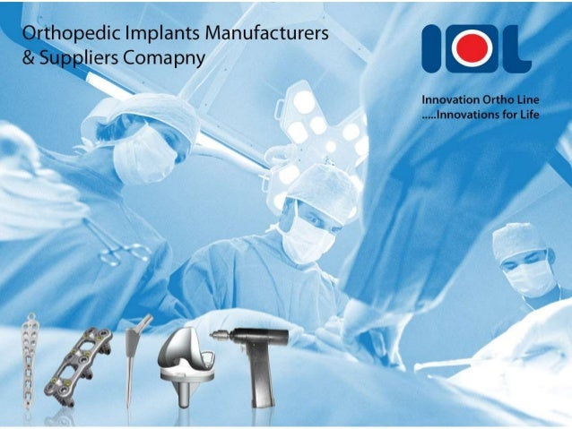 Orthopedic prothesis manufacturers