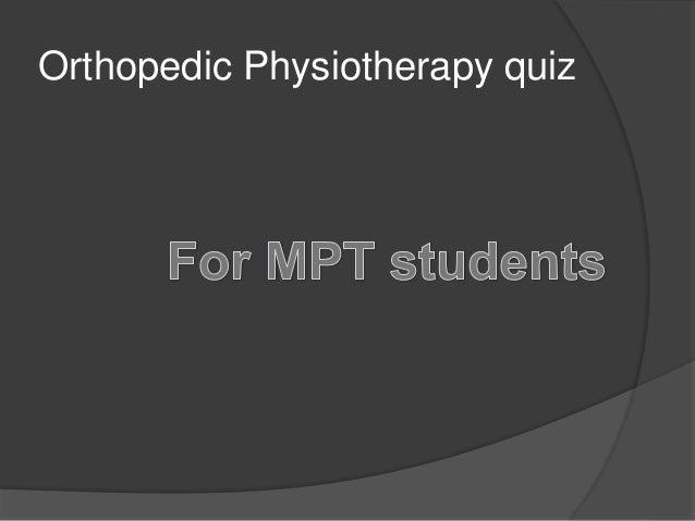 orthopedic physiotherapy quiz