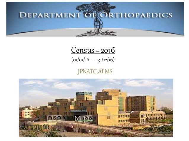 Census– 2016 (01/01/16 ---- 31/12/16) JPNATC,AIIMS