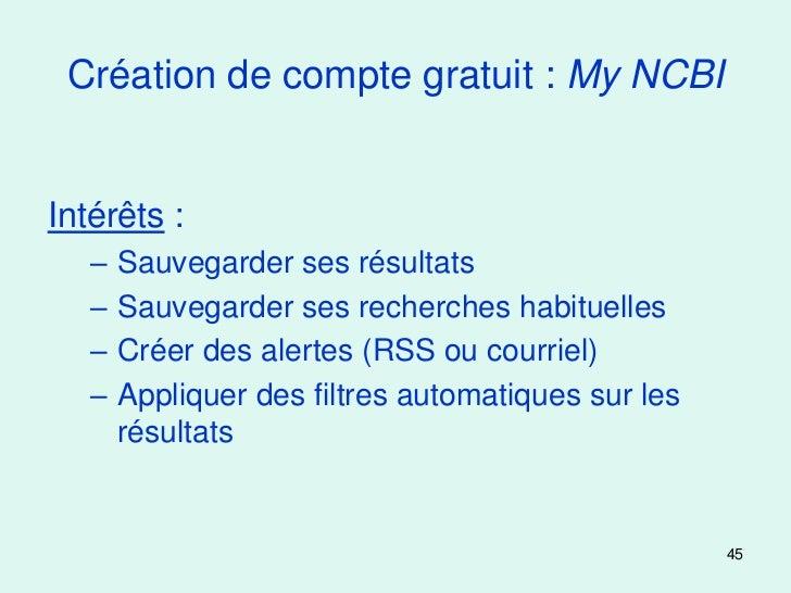 Création de compte gratuit : My NCBIIntérêts :   –   Sauvegarder ses résultats   –   Sauvegarder ses recherches habituelle...
