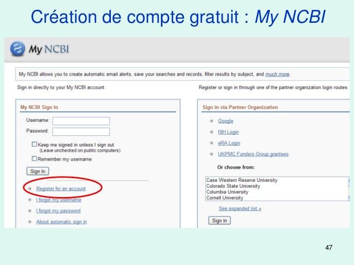 Création de compte gratuit : My NCBI                                       47