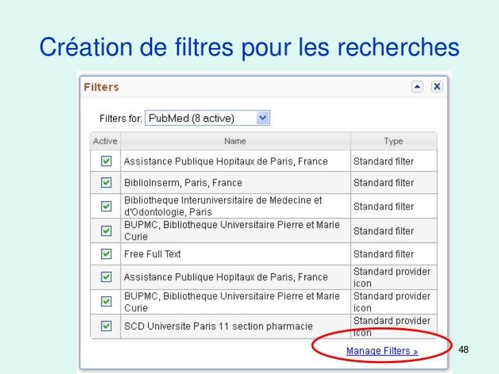 Création de filtres pour les recherches                                      48