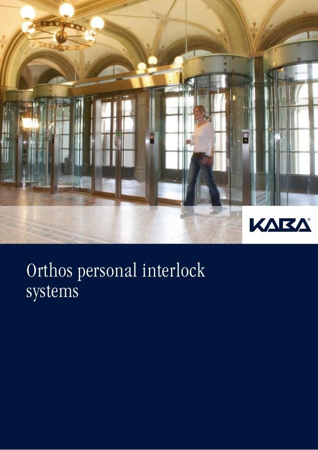 Orthos personal interlock systems