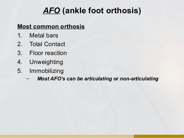 Orthotic overview for Floor reaction orthosis