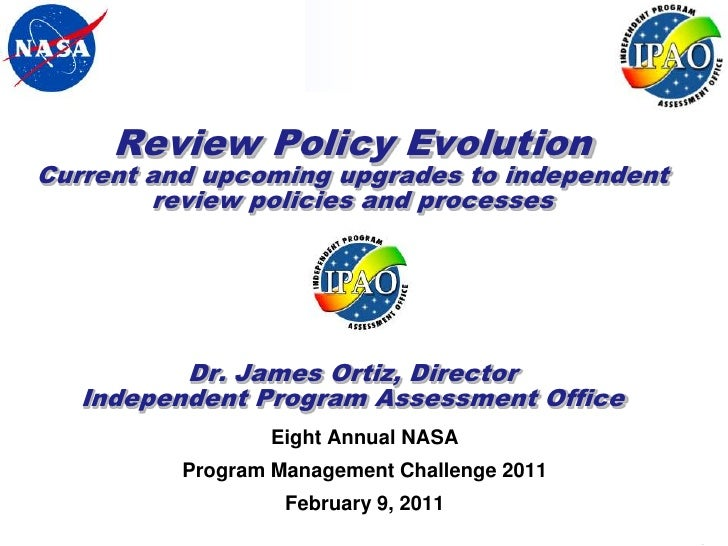Review Policy EvolutionCurrent and upcoming upgrades to independent        review policies and processes          Dr. Jame...