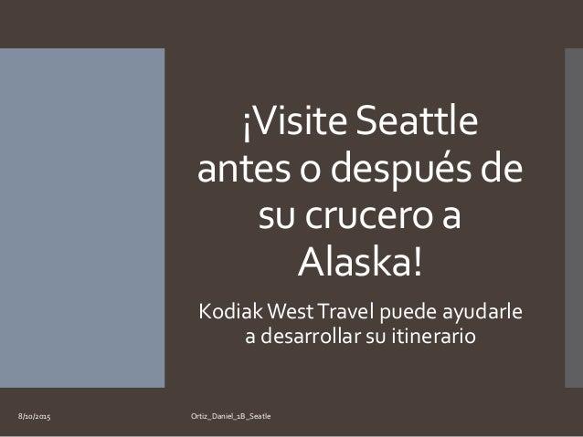 Ortiz daniel 1_b_seattle Slide 2