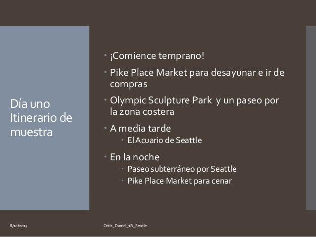 Ortiz daniel 1_b_seattle Slide 3