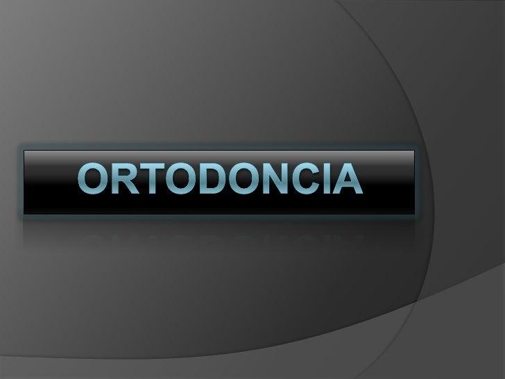 Ortodoncia <br />