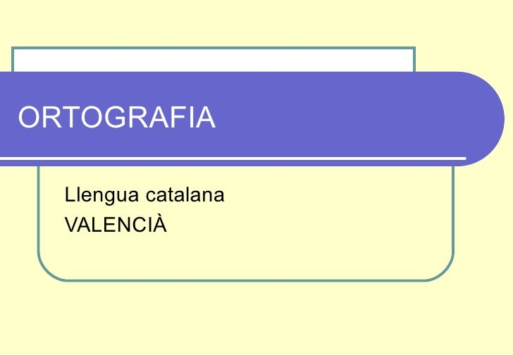 Ortograf U00eda Espa U00f1ola Y Catalana  5 U00ba Primaria  Colegio Mestalla  Valenc U2026