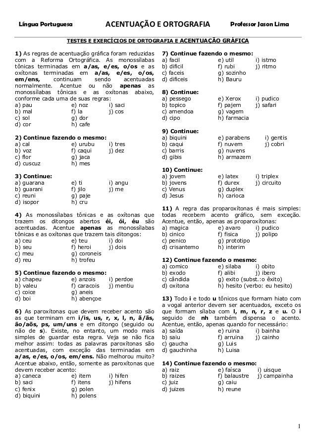 Língua Portuguesa  ACENTUAÇÃO E ORTOGRAFIA  Professor Jason Lima  TESTES E EXERCÍCIOS DE ORTOGRAFIA E ACENTUAÇÃO GRÁFICA  ...