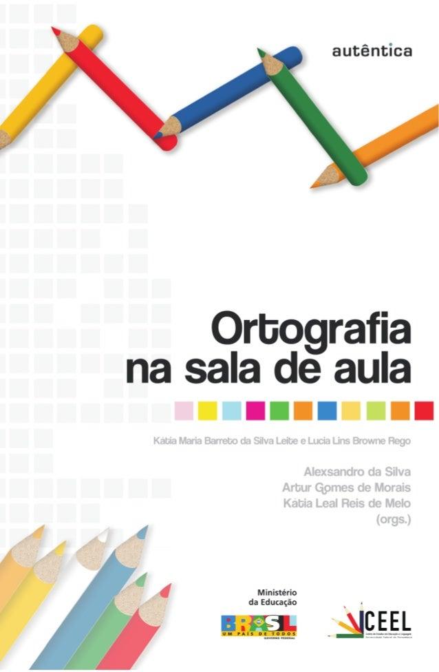 ORTOGRAFIA NA SALA DE AULA
