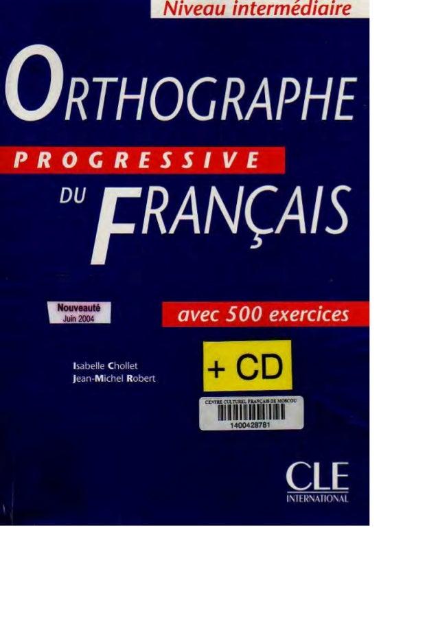 Ortographe progressive du français niveau intermédiaire