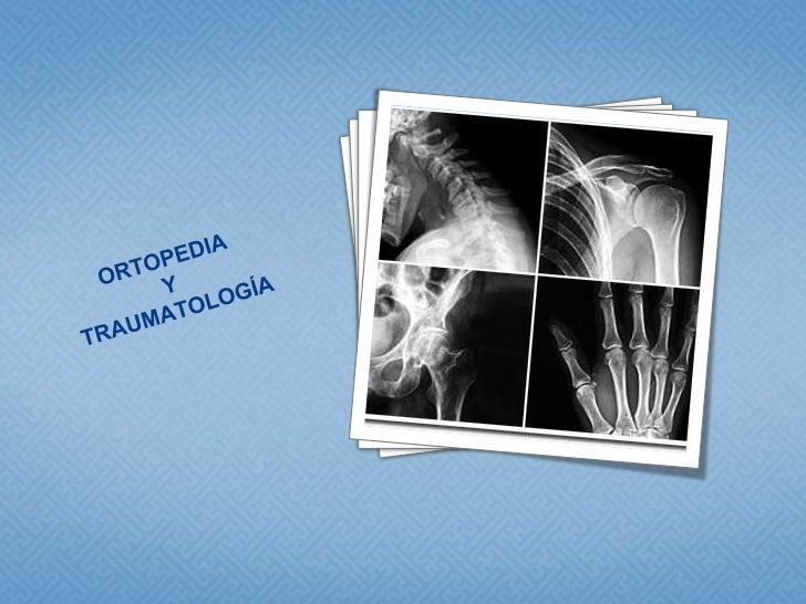 Ortopedia ytraumatología<br />